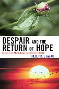 Despair and the Return of Hope