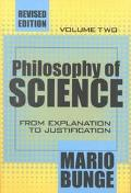 Philosophy of Science From Explanation to Justification