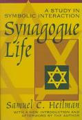 Synagogue Life A Study in Symbolic Interaction