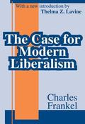 Case for Modern Liberalism