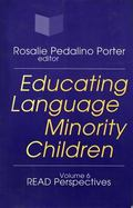 Educating Language Minority Children Read Perspectives