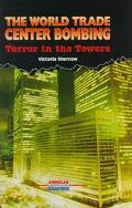 World Trade Center Bombing Terror in the Towers