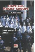 Hate and Racist Groups A Hot Issue