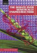 Debate over Genetically Engineered Foods Healthy or Harmful?