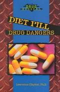Diet Pill Drug Dangers