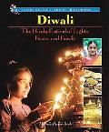 Diwali The Hindu Festival of Lights, Feasts, and Family