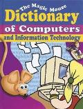 Magic Mouse Dictionary of Computers and Information Technology