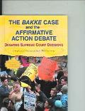 Bakke Case And The Affirmative Action Debate Debating Supreme Court Decisions