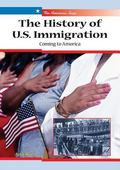 History of U.S. Immigration Coming to America