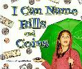 I Can Name Bills and Coins (I Like Money Math!)