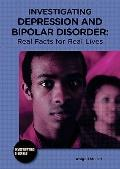 Investigating Depression and Bipolar Disorder : Real Facts for Real Lives