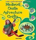 Medieval Castle Adventure Crafts