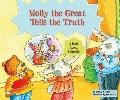 Molly the Great Tells the Truth: A Book About Honesty (Character Education With Super Ben an...