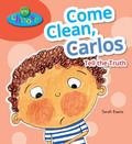 Come Clean, Carlos : Tell the Truth