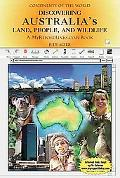 Discovering Australia's Land, People, and Wildlife A MyReportLinks.com Book
