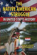 Native American Struggle in United States History