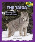 Taiga : Discover This Forested Biome