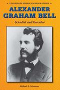 Alexander Graham Bell : Scientist and Inventor