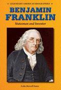 Benjamin Franklin : Statesman and Inventor