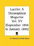 Lucifer a Theosophical Magazine, September 1894 to January 1895
