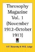 Theosophy Magazine November 1912-October 1913