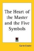 Heart of the Master And the Five Symbols
