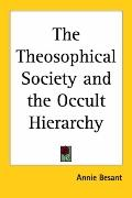 Theosophical Society And the Occult Hierarchy