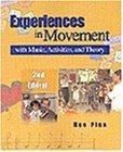 Experiences in Movement With Music, Activities, and Theory