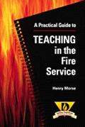 Practical Guide to Teaching in the Fire Service