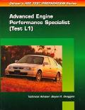 Ase Test Prep Series Auto Advanced Engine Performance (L1)