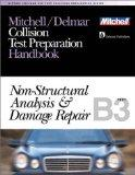 Mitchell/Delmar Collision Test Preparation Handbook Non-Structural Analysis & Damage Repair ...