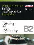 Mitchell/Delmar Collision Test Preparation Handbook B2-B6 Test