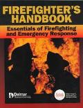 Firefighter's Handbook Essentials of Firefighting and Emergency Response