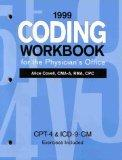 1999 Coding Workbook for the Physician's Office