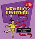 Moving & Learning Early Elementary Children
