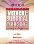 Medical - Surgical Nursing An Integrated Approach - Study Guide