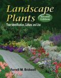 Landscape Plants Their Identification, Culture, and Use