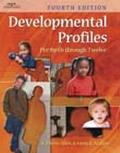 Developmental Profiles Pre-Birth Through Twelve