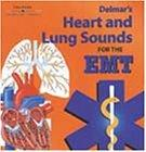 Delmar's Heart and Lung Sounds for the Ems