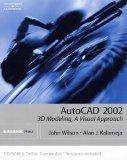 Autocad 2002, 3d Modeling A Visual Approach