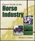 Career Guide to the Horse Industry