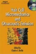 Hair Cell Micromechanics and Otoacoustic Emission