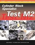 Machinist Test Machinist Cylinder Block Specialist (Test M2)