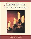 Eastern Ways of Being Religious