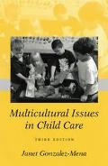 Multicultural Issues in Child Care