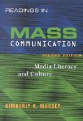 Readings in Mass Communication Media Literacy and Culture