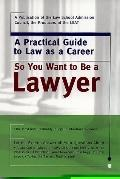 So You Want to Be a Lawyer,1998 Ed.