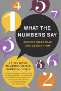What the Numbers Say A Field Guide to Mastering Our Numerical World