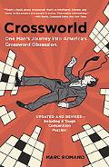 Crossworld One Man's Journey into America's Crossword Obsession