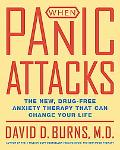When Panic Attacks The New, Drug-free Anxiety Treatments That Can Change Your Life